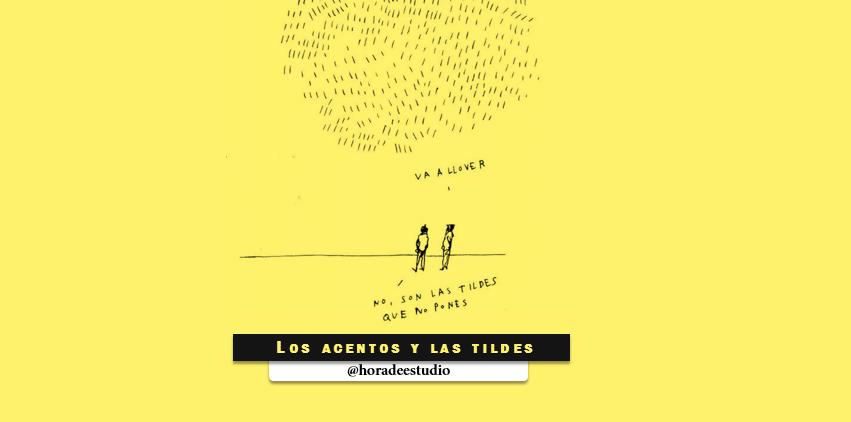 Errores más comunes de los estudiantes: Los acentos y las tildes (Parte 1)